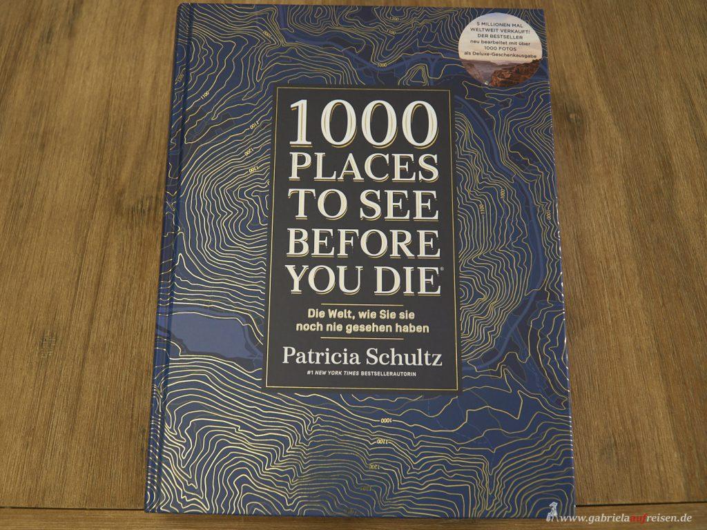 Bildband der Autorin Patricia Schultz, übe 1000 Plätze auf der Welt, die sie für bereisenswert hält.